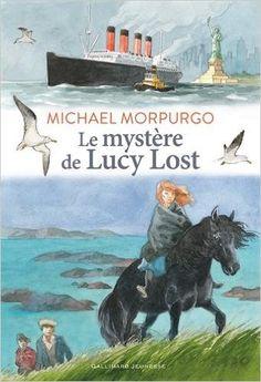 Le mystère de Lucy Lost - Michael Morpurgo - 2015 - 448p - Mai 1945... Sur une île de l'archipel des Scilly, un pêcheur et son fils découvrent une jeune fille blessée et hagarde, à moitié morte de faim et de soif. Elle ne parvient à prononcer qu'un seul mot: Lucy. D'où vient-elle? Est-elle une sirène ou plutôt, comme le laisse entendre la rumeur, une espionne au service des Allemands? - M