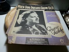 When our dreams grow old,vintage music sheet, Eddie Pola and V stellar, featured, Gracie Fields, by LaMaidenenNoire on Etsy