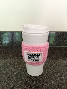 Momma needs coffee cup cozy, mom, mommy, Mother's Day, Mother's Day gift, coffee cozy, crochet cozy, pink, mom gift, coffee lover    personal favorite from my Etsy shop https://www.etsy.com/listing/462190415/crochet-coffee-cozy-crochet-cozy-momma