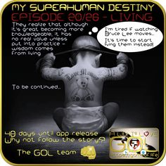 Ever felt you're capable of so much more?🏆 We believe you are👍 Why not complete your life puzzle w/ the GOL app📱to create the person & life you'll L💜VE! Join the GOL Guild on our noble quest right now https://gameof.life Stay SUPER! 👊 The GOL Team 🙋🙏🙌 Follow the story - 26 intriguing, mad & impossible episodes will manifest the prelude of the Android app release 1st of January 2017! One new episode released every Monday. Pinky promise 👌 #living #brucelee #wisdom
