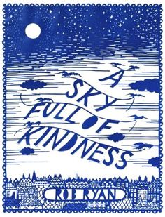 "Read ""A Sky Full of Kindness"" by Rob Ryan available from Rakuten Kobo. Rob Ryan's papercut prose is so exquisitely intricate, it begs closer examination—and always captures a lingering eye. Books About Kindness, Rob Ryan, Cut Paper Illustration, Thing 1, Sky Full, This Is A Book, Paper Artwork, Paper Cutting, Art Lessons"