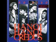 Hanoi Hanoi - Credus(Ao Vivo) 1994