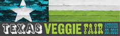 The Texas Veggie Fair ~ October 20th, 2013! #MyVeganJournal