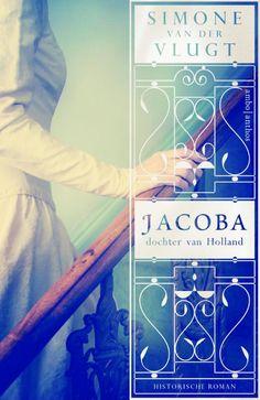 Simone van der Vlugt: Jacoba, dochter van Holland