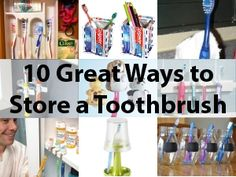 10 Toothbrush Holders for Kids - some easy and creative ideas, especially for today's chunky-handled brushes.