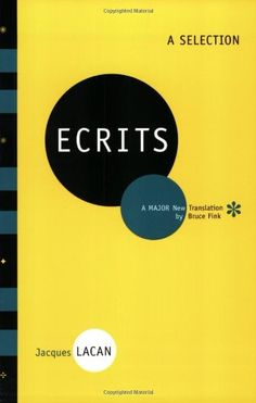Ecrits by Jacques Lacan.