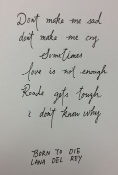 1000+ images about Calligraphy lyrics on Pinterest | Lana ...