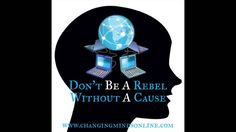 Don't Be A Rebel Without A Cause
