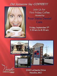 Join us for our First Friday Coffee hosted by Four States Dental