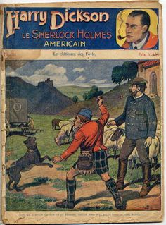 """What is """"Harry Dickson, the American Sherlock Holmes"""" doing in Scotland?"""