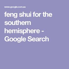 feng shui for the southern hemisphere Feng Shui, Concrete Countertops, Southern, Google Search, Image, Autumn, Fall