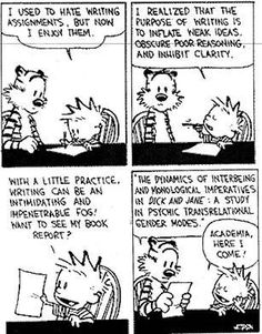 What are the most profound quotes from the Calvin and Hobbes series? Calvin Y Hobbes, Calvin And Hobbes Quotes, Profound Quotes, Wisdom Quotes, True Quotes, Wit And Wisdom, Humor Grafico, Fun Comics, Meme Comics