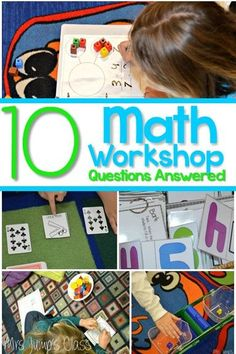 10 questions answered about kindergarten math workshop (free file) - mrs. Kindergarten Lesson Plans, Kindergarten Activities, Teaching Math, Teaching Ideas, Kindergarten Freebies, Elementary Teaching, Preschool Math, Maths, Math Stations