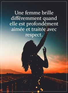 Woman Quotes, Life Quotes, Respect, French Quotes, Affirmation Quotes, Feeling Happy, Friendship Quotes, Just Love, Did You Know