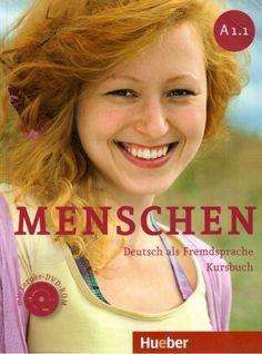 MENSCHEN A1.1 Deutsch als Fremdsprache / Sandra Evans... [et al.].. --  Ismaning : Hueber, 2012.