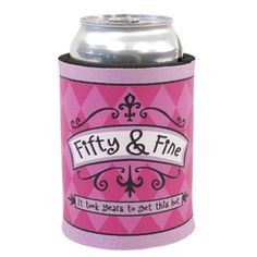 50th Birthday Fifty & Fine Can Cooler Koozie Fab Fabulous Party Gift