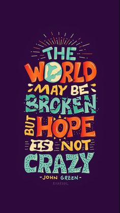Hope Is Not Crazy #iPhone6Wallpaper
