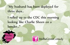 military humor, mollie gross military wife comedy. The first week was pretty rough...this is too funny