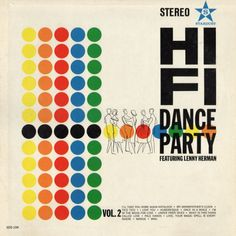 Project Thirty-Three: Hi-Fi Dance Party Vol. Lp Cover, Vinyl Cover, Cover Art, Dots Design, Retro Design, Graphic Design, Typo Design, Design Design, Graphic Art