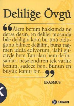 Deliliğe Övgü, Desiderius Erasmus, Kabalcı Yayınevi
