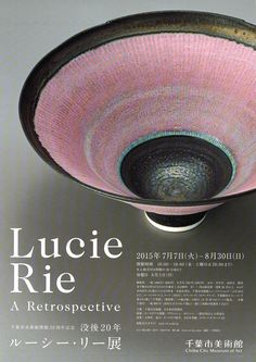 ルーシー・リー展|Fryyyer - フライヤーから学ぶデザインまとめ Ceramic Bowls, Ceramic Pottery, Pottery Art, Ceramic Art, Japanese Graphic Design, Japanese Prints, Exhibition Poster, Museum Exhibition, Play Clay