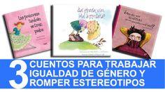 Cuentos para trabajar la igualdad de género - http://www.actualidadliteratura.com/cuentos-para-trabajar-la-igualdad-de-genero/