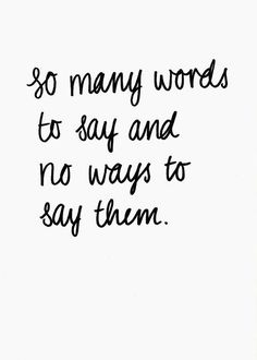 So true but then even if I could say the words will you even listen Great Quotes, Quotes To Live By, Inspirational Quotes, Notice Me Quotes, The Words, Words Quotes, Sayings, Top Quotes, If Only You Knew