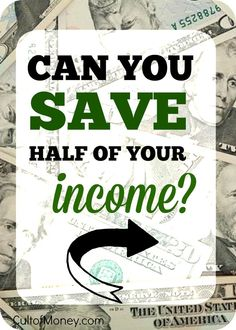 Do you think you can save half of your income? I bet if you tried hard enough you could. Here are some steps to make saving money attainable.cult… - All About Ways To Save Money, Money Tips, Money Saving Tips, Saving Ideas, Budgeting Finances, Budgeting Tips, Try Harder, Money Matters, Money Management