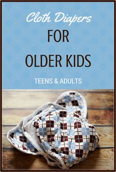 Every so often I check the search terms that bring people to my site and several times I have had people land here looking for cloth diapers for older children and teenagers. I have to guess that m...
