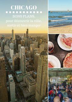 Bons plans pour découvrir Chicago : activités à réserver, sortir, bien manger