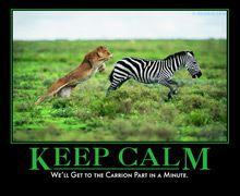 Keep Calm: We'll get to the carrion part in a minute.