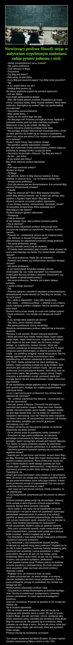 Niewierzący profesor filozofii stojąc w audytorium wypełnionym studentami zadaje pytanie jednemu z nich: Cool Words, Wise Words, Life Rules, Smart People, Life Motivation, Wtf Funny, Albert Einstein, Science And Nature, True Stories