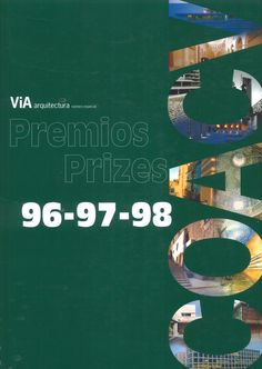 ViA arquitectura #ESP. Agosto 2000.  Premios 96-97-98 http://www.via-arquitectura.net/01_prem/indice-01p.htm