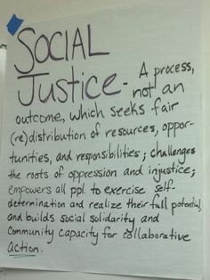 Social justice definition  @Melissa M. Ross, thought of you!