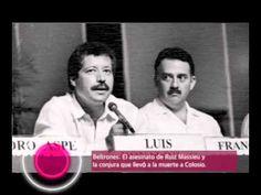 BELTRONES: La MUERTE a Colosio y el ASESINATO de Ruiz Massieu.