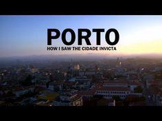 Porto: How I saw the Cidade Invicta - YouTube