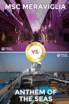 MSC Meraviglia versus Anthem of the Seas