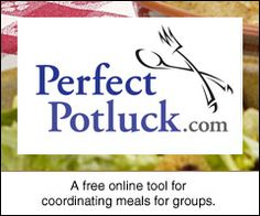 Plan your next potluck with PerfectPotluck.com, a free tool for coordinating meals for groups.  Create a customized online sign up sheet that makes it easy for friends and family to participate in a group meal. In just a few minutes, requested food items, phone numbers, driving directions and any other helpful details can be communicated to everyone involved.