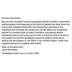 A friend posted this earlier today and I had to share it. Let's look to ourselves and stop pointing fingers. Let's set the example. We need to stop letting hatred fester within ourselves-it's ugly. I've since been told that these words did not actually appear in The Screwtape Letters, and I have not read the book in its entirety, but I love the quote and they sure apply now. #quotable #quotes #cslewis #wisdom