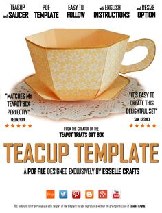 To complement my Teapot Treats gift boxes, my matching teacup and saucer template is now available as a PDF download.         The template ...