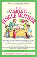 The Complete Single Mother: Reassuring Answers to Your Most Challenging Concerns --- A supportive guide suitable for single mothers by choice, chance, divorce, or being widowed The Complete Single Mother has long been single mother's favorite source of encouragement and advice, exploring such important issues as:  - Finances  - Dealing with the absent father  - Custody  - Dating and remarriage  With a new chapter devoted to children with special needs, this updated classic is a one-stop…