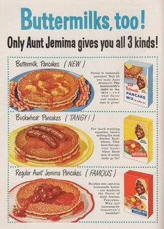 Apparently men of action go for buckwheat pancakes. Just an FYI. Aunt Jemima pancake mix ad, Family Circle magazine, December 1956