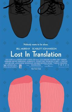 Lost in Translation - 2003 Nominee. I liked this. It was a little slow, however, if you aren't one of those people who can sit through that sort of movie.