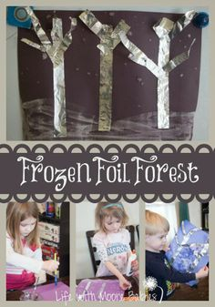 Life with Moore Babies: Frozen Foil Forest for Stopping by Woods on a Snowy Evening