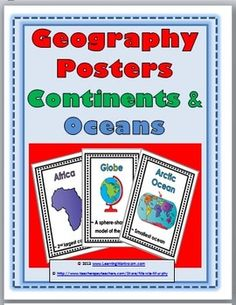 Geography Posters (Continents & Oceans)-definitely will be using this spring in our geography unit