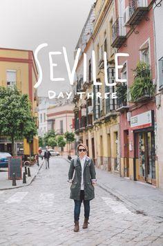 Seville, Spain: Day 3 / The Fresh Exchange