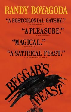 Beggar's Feast by Randy Boyagoda, (http://consort.library.denison.edu/record=b4080060~S6.)