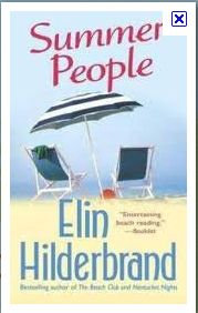 Summer People by Elin Hilderbrand. Such a good book! Can't wait to finish her whole series.