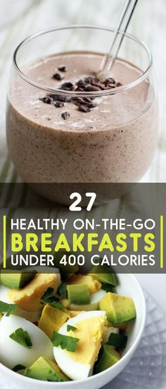 27 Healthy Breakfasts Under 400 Calories For When You're In A Rush:  #HealthyBreakfast Pinned for you by https://organicaromas.com/