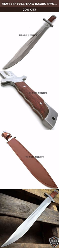 "NEW! 18"" FULL TANG RAMBO SWORD MACHETE TACTICAL SURVIVAL HUNTING FIXED BLADE KNIFE. Heavy Duty Knife with a Good Weight! Real Wood Handle Classic Sword Design Full Tang 440 Stainless Steel Blade Comfortable Handle Vinyl Sheath Overall Length 18"" inches Blade Length 13"" inches."